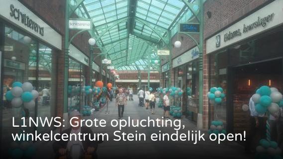 Grote opluchting, winkelcentrum Stein eindelijk open!