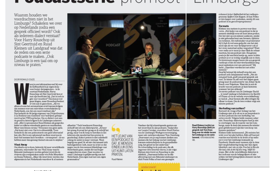 Artikel in De Limburger over podcast 'De Limburgse Taal & …'.